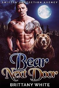 Bear Next Door (Shifter Protection Agency, #1)