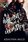 A Different Kind of Chemistry (Nerds and Tattoos #1)