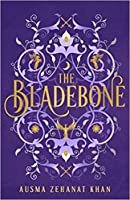 The Bladebone (The Khorasan Archives #4)