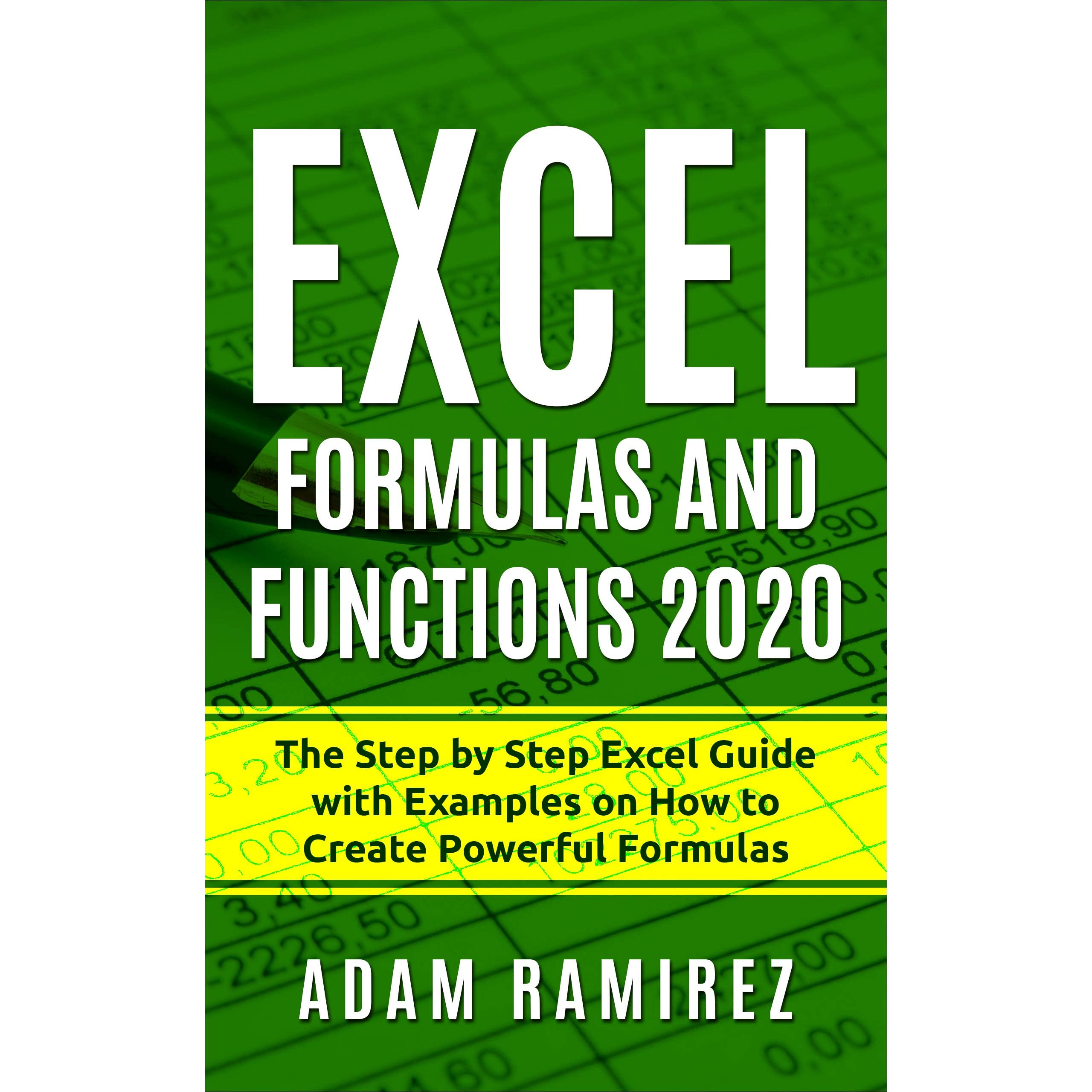 Excel Formulas and Functions 20 The Step by Step Excel Guide ...