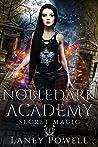 Secret Magic (Nobledark Academy, #1)