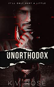 Unorthodox (Sick Love #1)