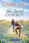 Her Secret Cowboy (Blood Brothers Book 3)