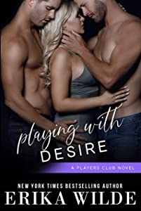 Playing with Desire (The Players Club Book 6)