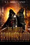 The Sword Brotherhood (The Shadow Sword series Book 3)