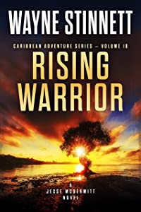 Rising Warrior: A Jesse McDermitt Novel (Caribbean Adventure Series Book 18)