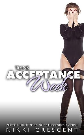 TRANS ACCEPTANCE WEEK
