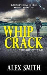 Whip Crack (DCI Kett #4)