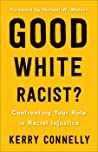 Good White Racist...