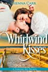 Whirlwind Kisses: A Starling Bay Prequel (Starling Bay, #0)