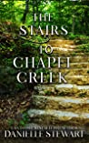 The Stairs to Chapel Creek (Missing Pieces Book 4)