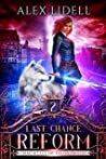 Last Chance Reform (Immortals of Talonswood, #2)