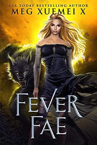 Fever Fae (Dark Fae Kings #1)