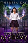 Spell Linked (Ravencrest Academy, #2)
