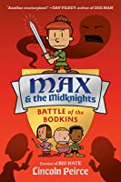 Max and the Midknights: Battle of the Bodkins (Max & The Midknights Book 2)