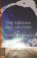 The Origins and History of Consciousness (Princeton Classics Book 113)