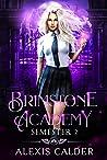 Brimstone Academy: Semester Two (Brimstone Academy #2)