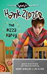 Hank Zipzer: The Pizza Party