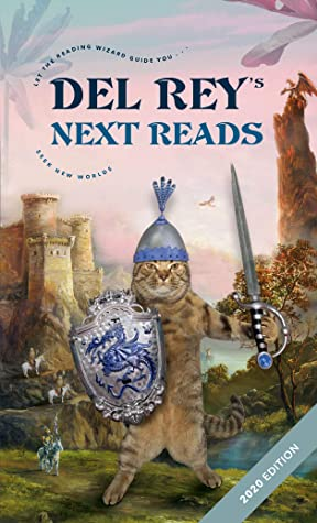 Del Rey's Next Reads Sampler 2020 Edition: Excerpts from 11 Upcoming and Current Science Fiction, Fantasy, and Horror Titles