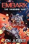 The Vanishing War (Embark #3)