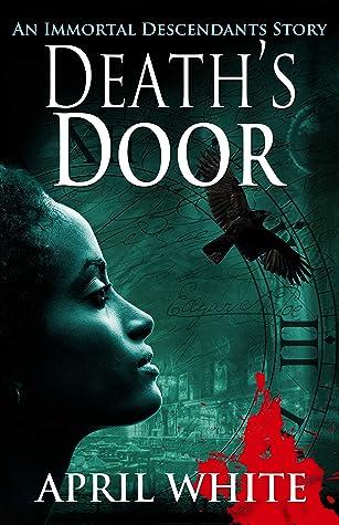 Death's Door (Immortal Descendants: Baltimore Mysteries, #1)
