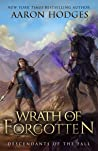 Wrath of the Forgotten (Descendants of the Fall Book 2)