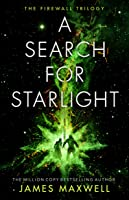 A Search for Starlight (The Firewall Trilogy, #3)