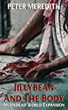 Jillybean and the Body (The Undead World #10.3)