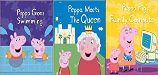 Storybook Collection: Peppa Goes Swimming, Peppa Meets The Queen and Peppa Pig's Family Computer