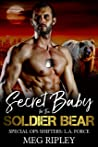 Secret Baby For The Soldier Bear (Special Ops Shifters: L.A. Force #1)