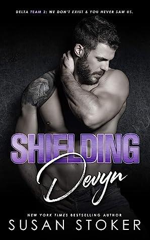 Shielding Devyn (Delta Team Two, #6)