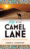 Life in the Camel Lane: Embrace the Adventure