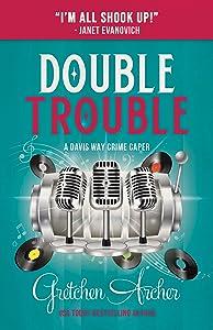 Double Trouble (A Davis Way Crime Caper #9)