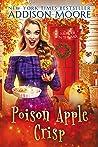 Poison Apple Crisp (Murder in the Mix #25)