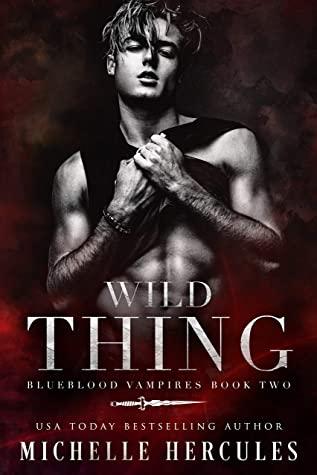 Wild Thing (Blueblood Vampires #2)