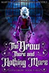 The Drow There and Nothing More (Goth Drow, #3)