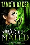 Wolf Mated (Blood World, #1)