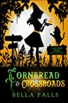 Cornbread & Crossroads (Southern Charms Cozy Mystery #6)