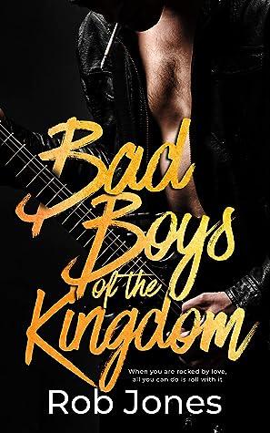 Bad Boys of the Kingdom