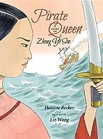 Pirate Queen: A Story of Zheng Yi Sao