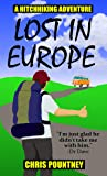 Lost in Europe: A Hitchhiking Adventure