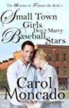 Small Town Girls Don't Marry Baseball Stars (Beaches of Trumanville #5)