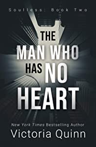 The Man Who Has No Heart (Soulless, #2)