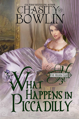 What Happens in Piccadilly (The Hellion Club, #3)
