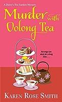 Murder with Oolong Tea (A Daisy's Tea Garden Mystery Book 6)