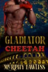 Gladiator Cheetah (Gladiator Shifters Book 2)