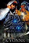 Dem Gates Boyz: A North Carolina Tale
