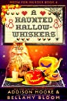 A Haunted Hallow-whiskers (MEOW FOR MURDER Book 4)
