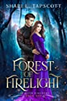 Forest of Firelight (The Riven Kingdoms, #1)