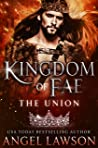 The Union (Kingdom of Fae, #4)